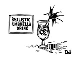 Realistic Umbrella Drink. A tiny umbrella in a drink that's messed up, ins... - New Yorker Cartoon Premium Giclee-trykk av Drew Dernavich