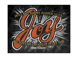 Joy Does Not Simply Happen Giclee Print by CJ Hughes