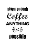 Enough Coffee Giclée-tryk af Erin Clark