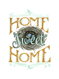 Home Sweet Home Giclee Print by CJ Hughes