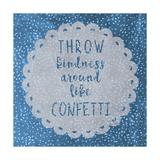 Confetti- Heirate lieber ungewöhnlich Giclée-Druck von Erin Clark