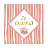 So Grateful Giclée-Druck von Tina Lavoie