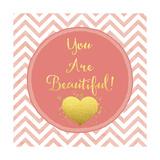 You are Beautiful Giclée-Druck von Tina Lavoie