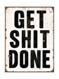 Get Shit Done 2 Giclée-Druck von  Retroplanet