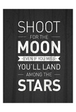 Shoot For The Moon Poster di Kimberly Allen