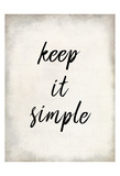 Keep it Simple Poster di Kimberly Allen