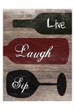 Live Laugh Sip Láminas por Sheldon Lewis