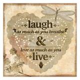Laugh Póster por Kimberly Allen