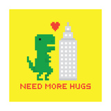 Need More Hugs T-Rex and Skyscraper Prints by  dmitriylo