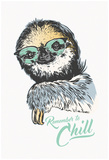 Remember To Chill Sloth Stampa