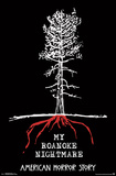 American Horror Story-  My Roanoke Nightmare Pôsters