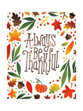 Harvest Time Always Be Thankful Art by Michael Mullan