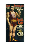Vintage Circus Poster of French Canadian Strongman, Louis Cyr, Circa 1898 Print by  Stocktrek Images