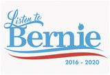 Listen To Bernie, 2016-2020 - White Posters