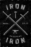Iron Sharpens Iron (Prov 27:17) Posters