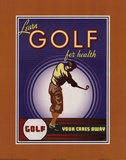 Golf For Health Poster von Paulo Viveiros