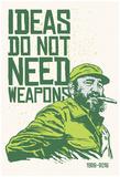 Ideas Not Weapons - Verde Kunstdrucke