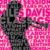 Dream Session: The All-Stars Play Miles Davis Classics (Pink Color Variation) Prints