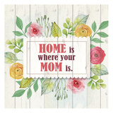 Mom Is Home Póster por Kimberly Allen