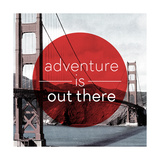 Adventure is Out There Lámina giclée