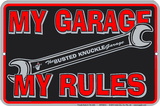 My Garage My Rules Blechschild