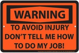 To Avoid Injury Tin Sign