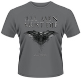 Game Of Thrones- All Men Must Die T-Shirts