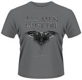 Game Of Thrones- All Men Must Die T-shirt