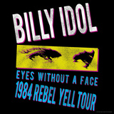 Billy Idol - Eyes Without A Face Tour 1984 Plakater