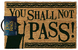 Lord of the Rings - You Shall Not Pass Door Mat Rariteter