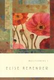 Wallflowers 1 Kunstdrucke von Elise Remender