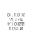 Peace of Mind and Heart Affiches